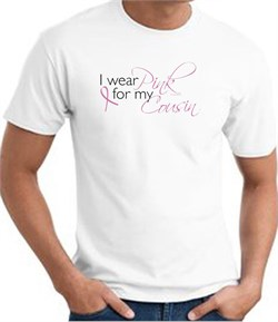 Breast Cancer Awareness T-shirt I Wear Pink For My Cousin White Tee from A&E Designs