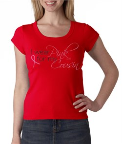 Breast Cancer Ladies T-shirt - Scoop Neck Wear Pink For My Cousin Red from A&E Designs