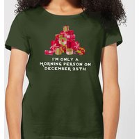 I'm Only A Morning Person Women's T-Shirt - Forest Green - XXL - Forest Green from The Christmas Collection