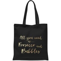 All You Need Is Prosecco And Bubbles Tote Bag - Black from Candlelight