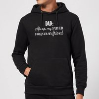 Dad: Always My Father, Forever My Friend Hoodie - Black - S - Black from Candlelight