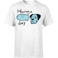 Having A Ruff Day T-Shirt - White - S - White from The Pet Collection