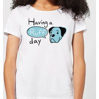Having A Ruff Day Women's T-Shirt - White - M - White from The Pet Collection