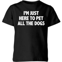 I'm Just Here To Pet The Dogs Kids' T-Shirt - Black - 7-8 Years - Black from The Pet Collection