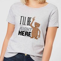 ET I'll Be Right Here Women's T-Shirt - Grey - XL - Grey from E.T. the Extra-Terrestrial