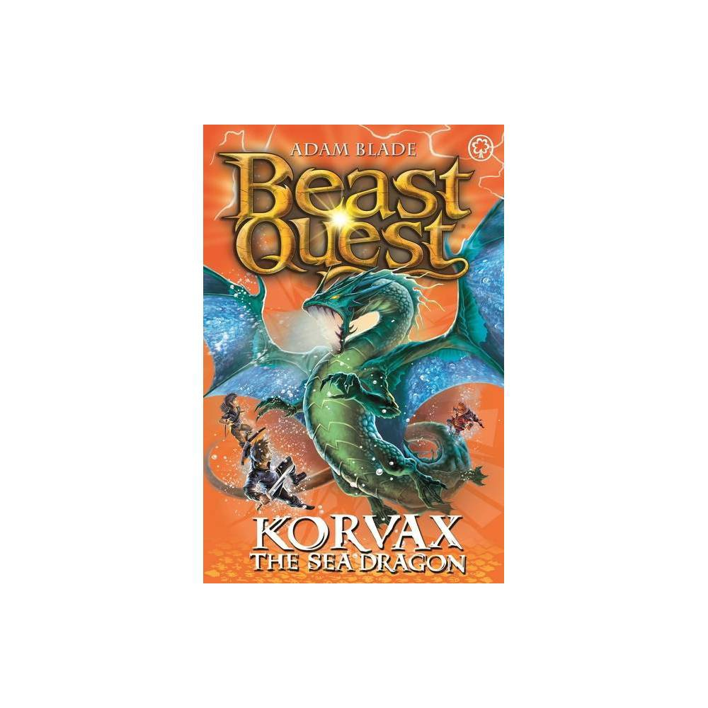 Beast Quest: 100: Korvax the Sea Dragon - by Adam Blade (Paperback) from Frozen