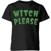 Witch Please Kids' T-Shirt - Black - 3-4 Years - Black from Halloween