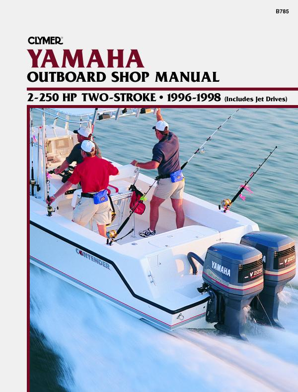 Yamaha 2-250 HP Two Stroke Outboard & Jet Drives (1996-1998) Service Repair Manual Online Manual from Haynes Manuals US