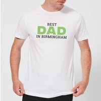 Best Dad In Birmingham Men's T-Shirt - White - XL - White from IWOOT