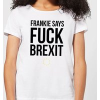 Frankie Say Fuck Brexit Women's T-Shirt - White - S - White from IWOOT