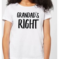Grandad's Right Women's T-Shirt - White - L - White from IWOOT
