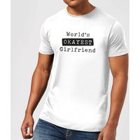 World's Okayest Girlfriend Men's T-Shirt - White - M - White from IWOOT