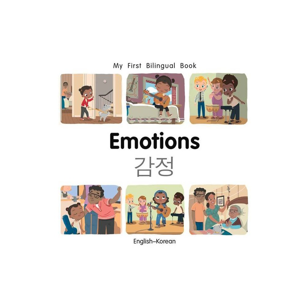 My First Bilingual Book-Emotions (English-Korean) - by Patricia Billings (Board Book) from Jordan