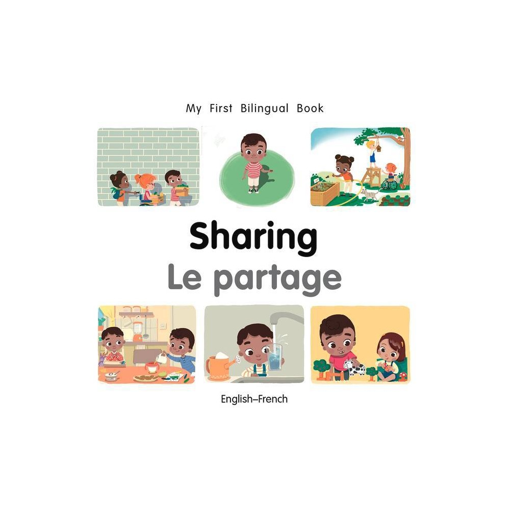 My First Bilingual Book-Sharing (English-French) - by Patricia Billings (Board Book) from Jordan