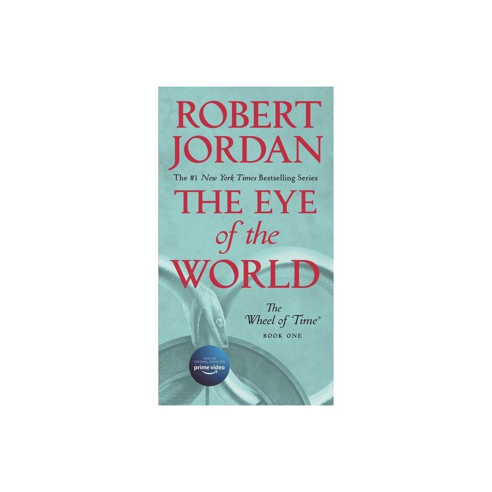 The Eye of the World - (Wheel of Time, 1) by Robert Jordan (Paperback) from Jordan