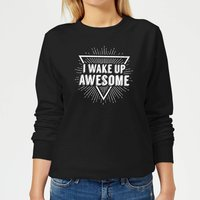 I Wake up Awesome Women's Sweatshirt - Black - 5XL - Black from Mens Slogan Collection