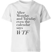 PlanetA444 Even The Calendar Says WTF Kids' T-Shirt - White - 9-10 Years - White from PLANETA444