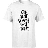 Kick Some Serious Butt Today Men's T-Shirt - White - XXL - White from PLANETA444