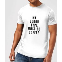 My Blood Type Must Be Coffee Men's T-Shirt - White - M - White from PLANETA444