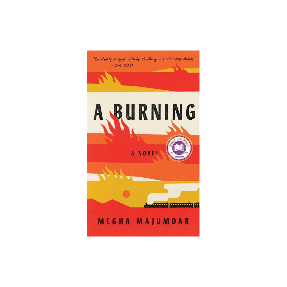 A Burning - by Megha Majumdar (Hardcover) from Random House