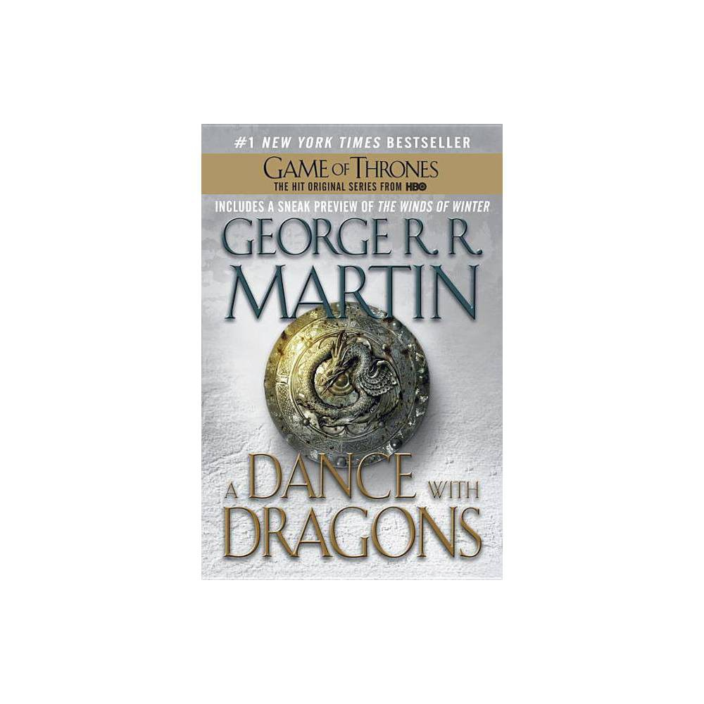 A Dance with Dragons (A Song of Ice and Fire #5) (Paperback) by George R. R. Martin from Random House
