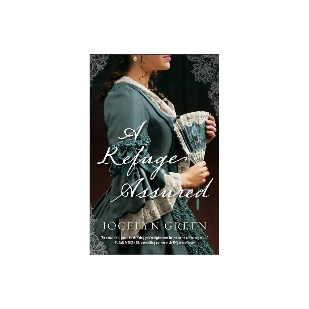 A Refuge Assured - by Jocelyn Green (Paperback) from Gold Medal