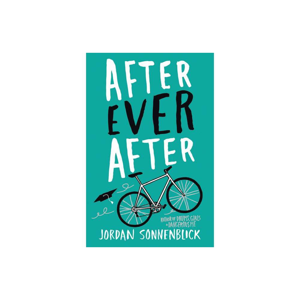 After Ever After - by Jordan Sonnenblick (Paperback) from Jordan