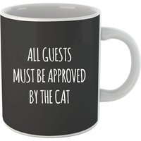 All Guests Must Be Approved By The Cat Mug from The Pet Collection