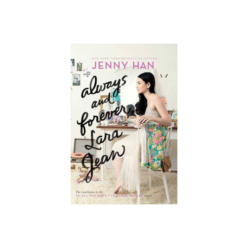 Always and Forever, Lara Jean - Reprint by Jenny Han (Paperback) from Simon & Schuster