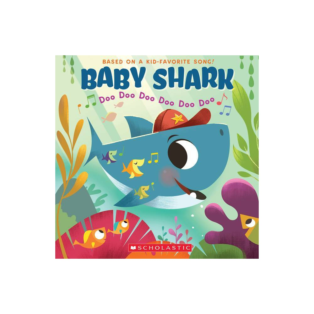 Baby Shark : Doo Doo Doo Doo Doo Doo - by John John (Paperback). from Scholastic
