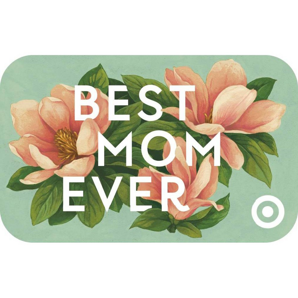 Best Mom Ever Target GiftCard $100 from Target