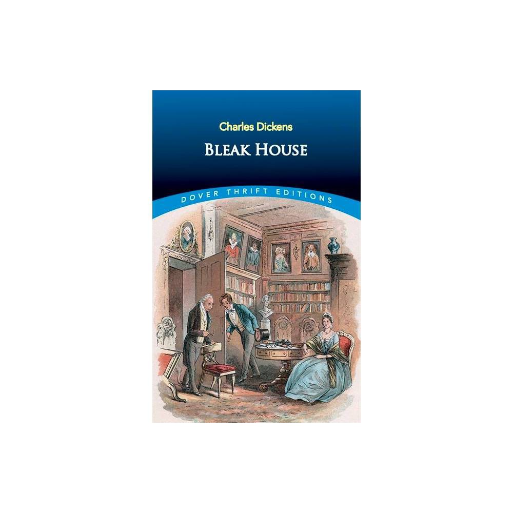 Bleak House - (Dover Thrift Editions) by Dickens (Paperback) from Revel