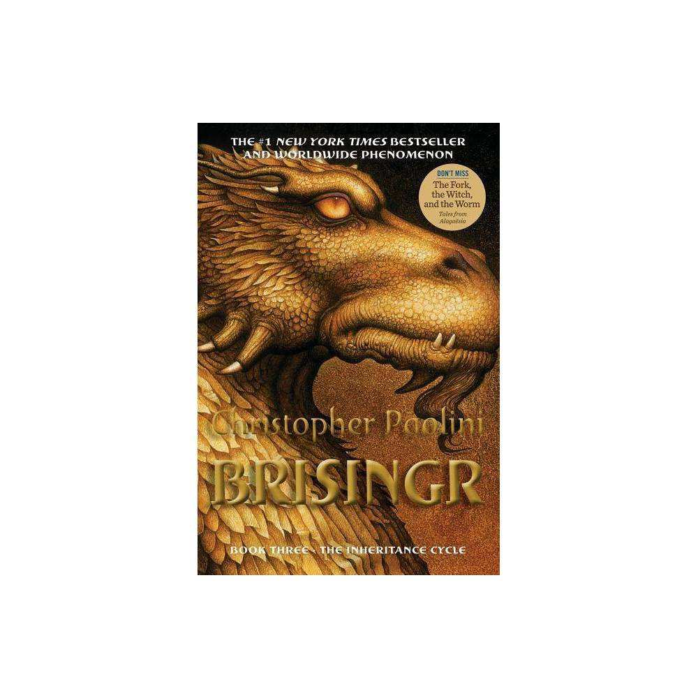 Brisingr, Or The Seven Promises of Eragon Shadeslayer and Saphira Bjartskular (Reprint) (Paperback) by Christopher Paolini from Random House