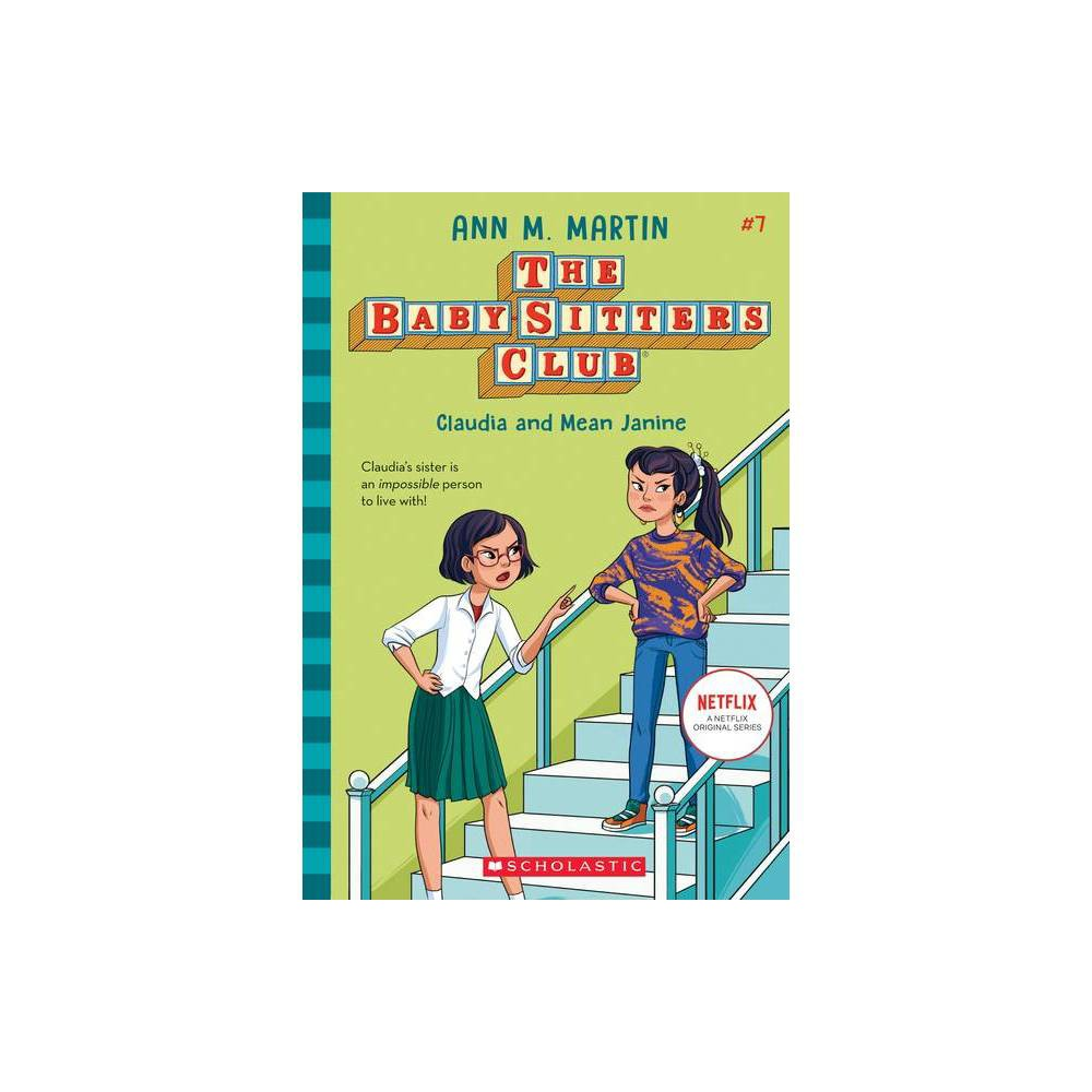 Claudia and Mean Janine - (Baby-Sitters Club) by Ann M Martin (Paperback) from Scholastic