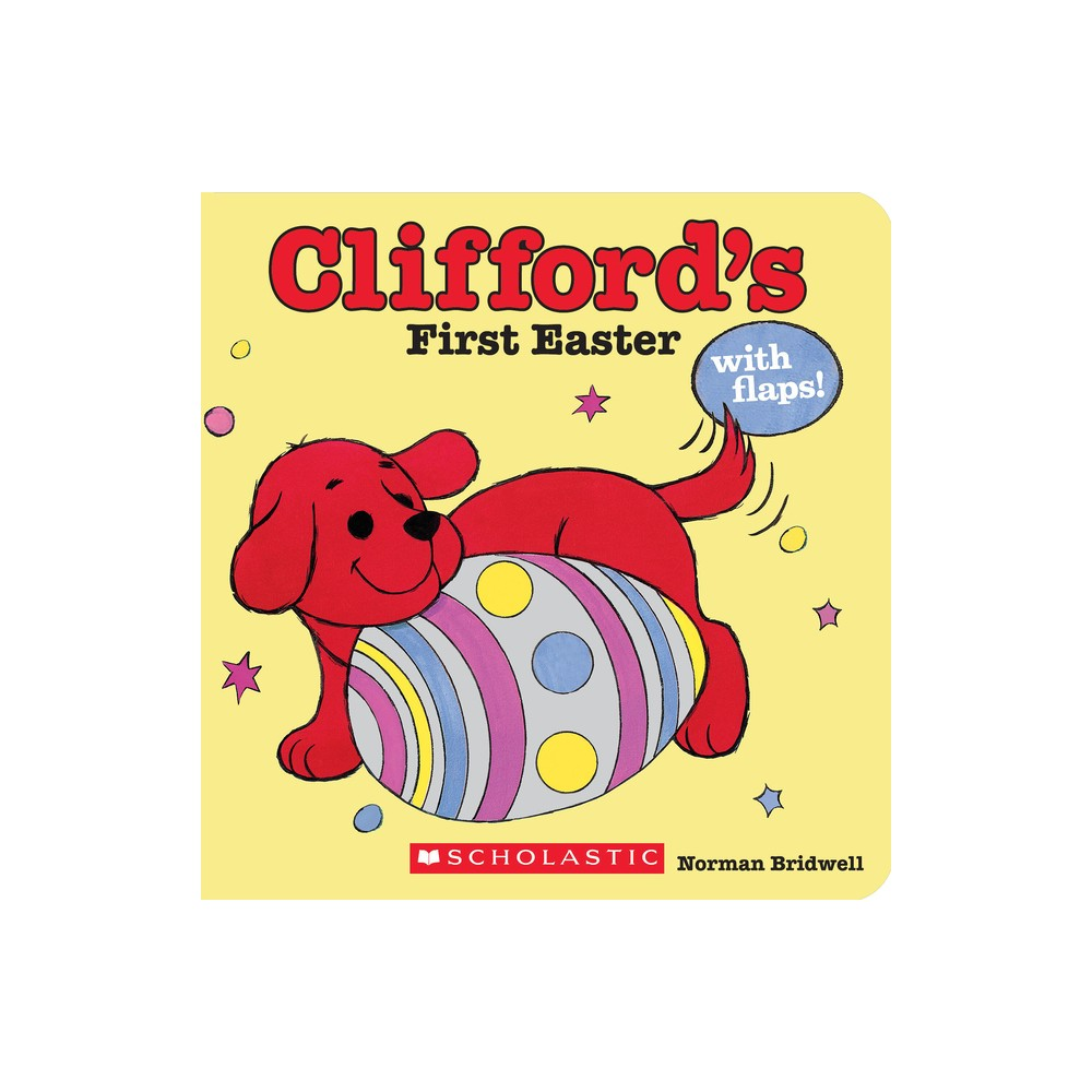 Clifford's First Easter ( Clifford Board Books) by Norman Bridwell from Scholastic