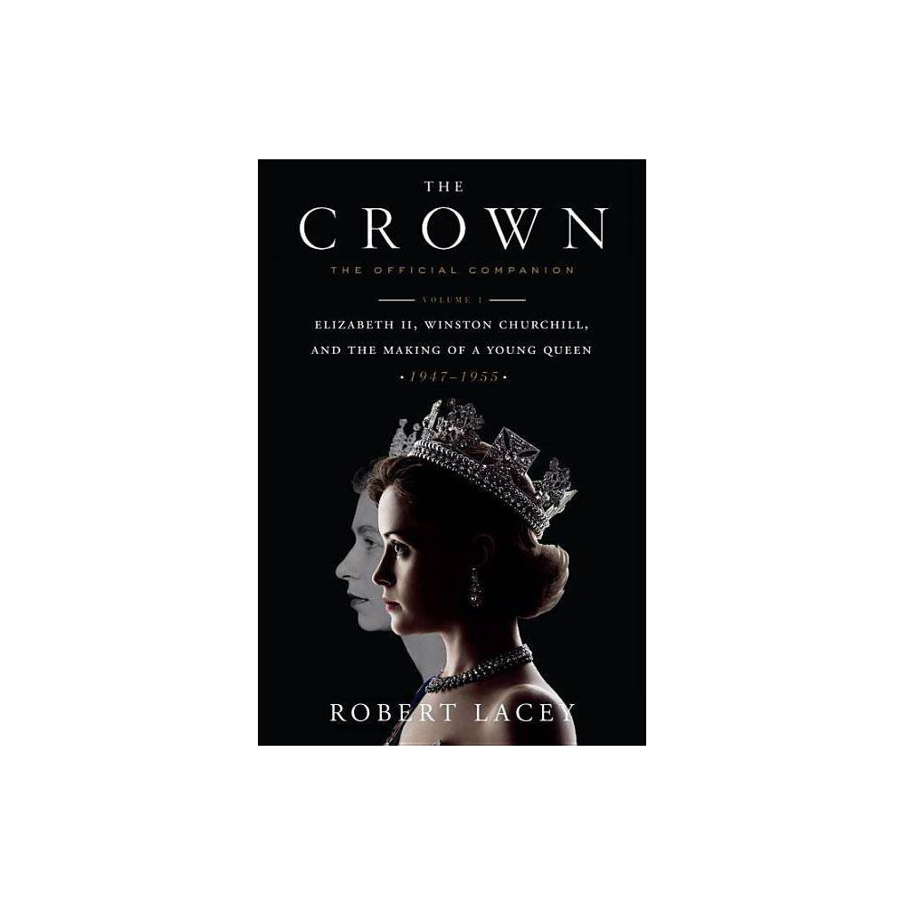 Crown Official Companion (Hardcover) (Robert Lacey) from Random House