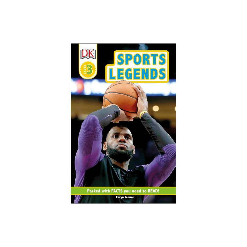 DK Readers Level 3: Sports Legends - by Caryn Jenner (Paperback) from Gold Medal