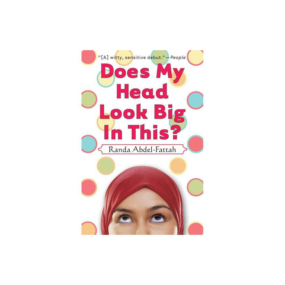 Does My Head Look Big in This (Reprint) (Paperback) by Randa Abdel-Fattah from Scholastic