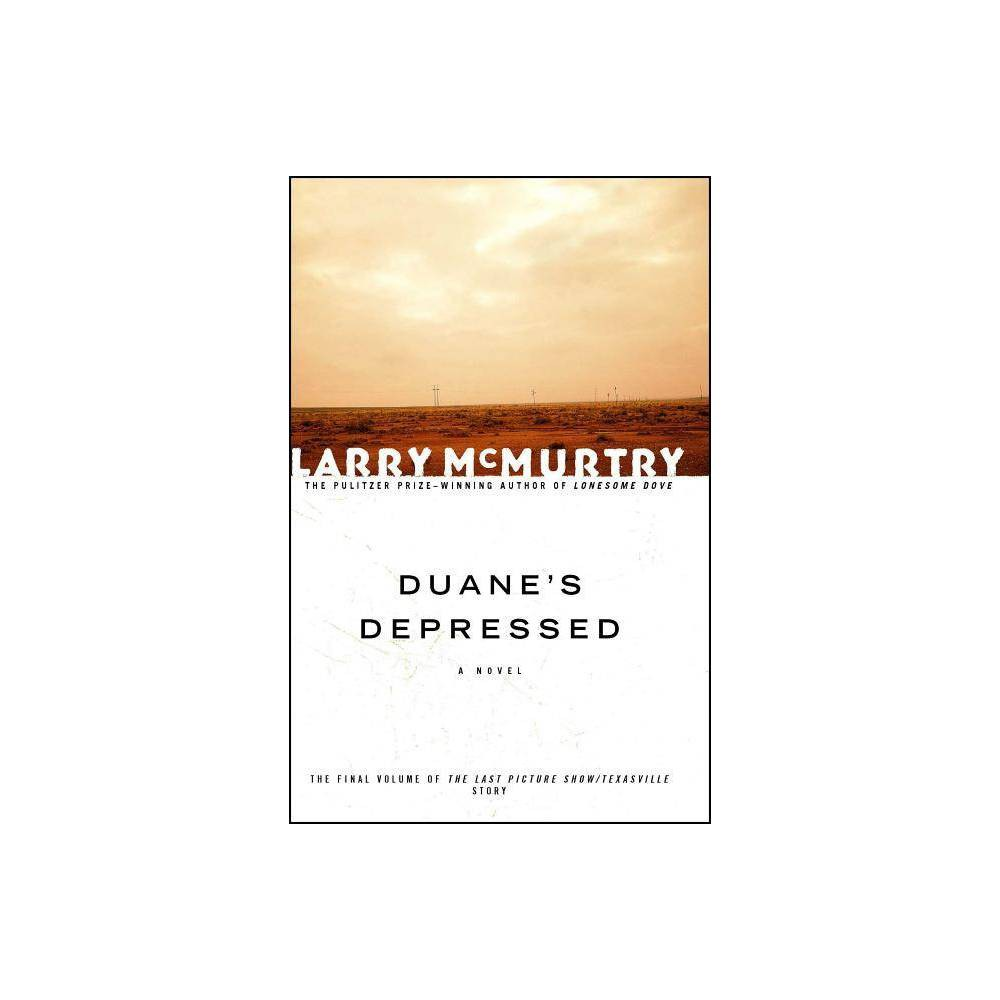 Duane's Depressed - by Larry McMurtry (Paperback) from NOVA