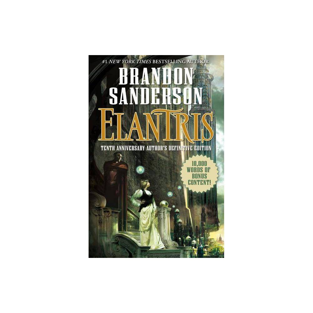 Elantris - by Brandon Sanderson (Hardcover) from Jordan