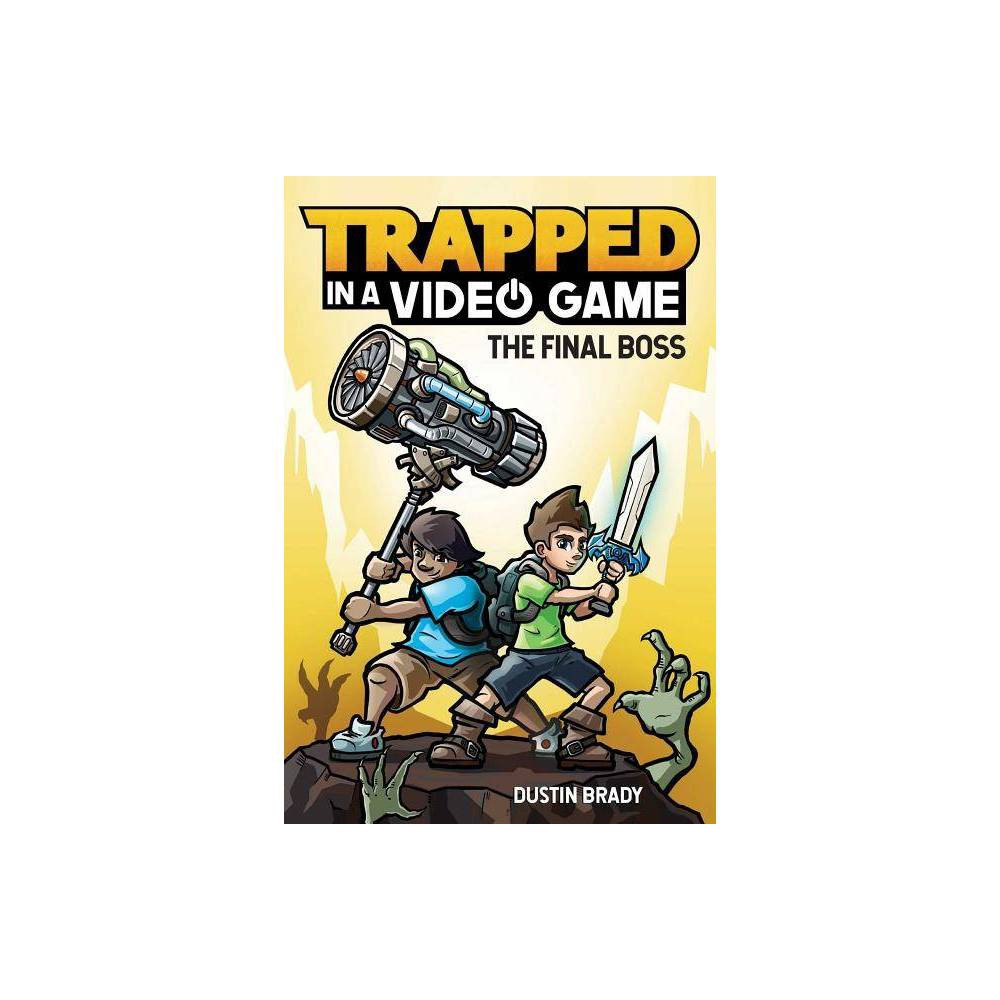 Trapped in a Video Game, 5 - by Dustin Brady & Jesse Brady (Hardcover) from Boss