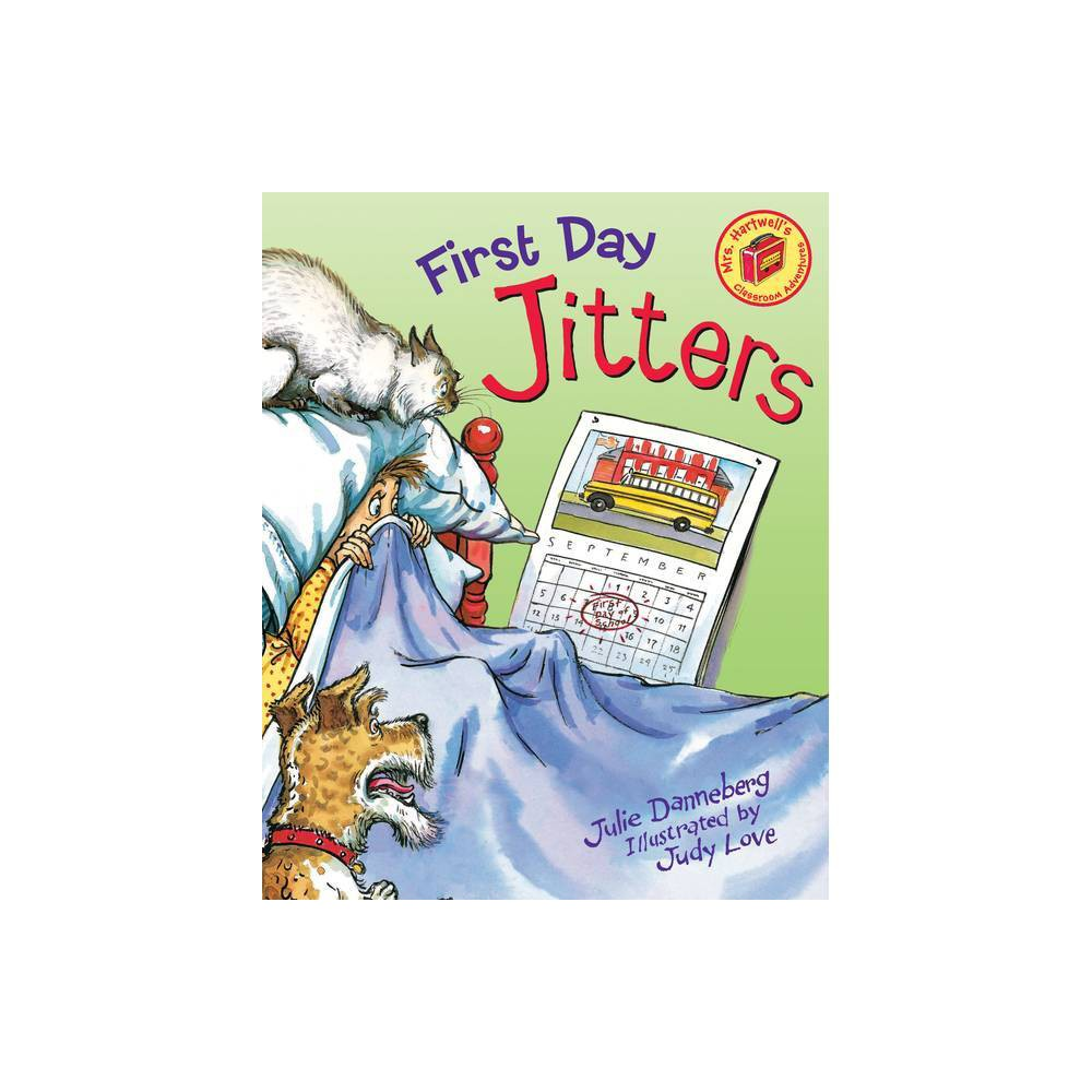 First Day Jitters (Paperback) by Julia Danneberg from Random House