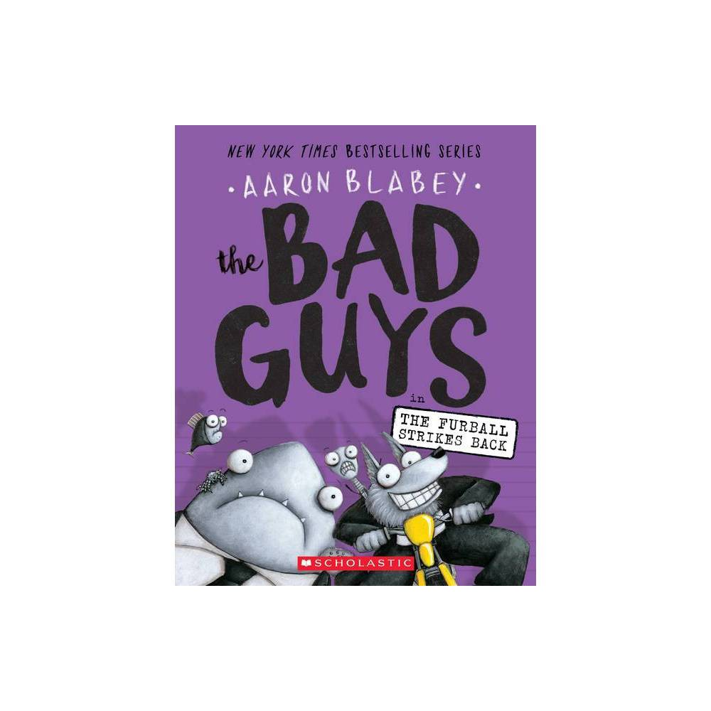 Bad Guys in the Furball Strikes Back (Reprint) (Paperback) (Aaron Blabey) from Scholastic
