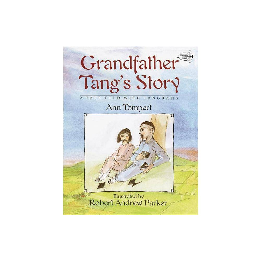 Grandfather Tang's Story - by Ann Tompert (Paperback) from Jordan