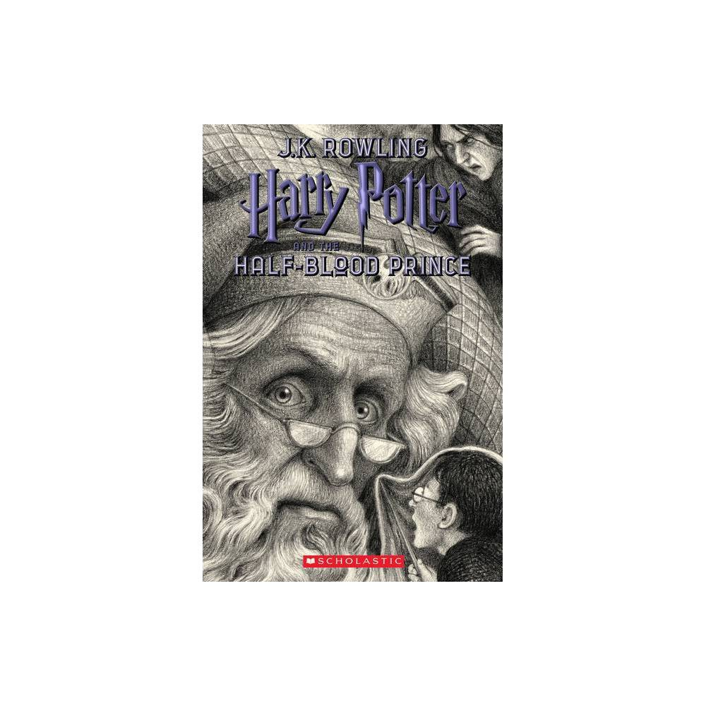 Harry Potter and the Half-blood Prince - (Harry Potter) by J. K. Rowling (Paperback) from Scholastic