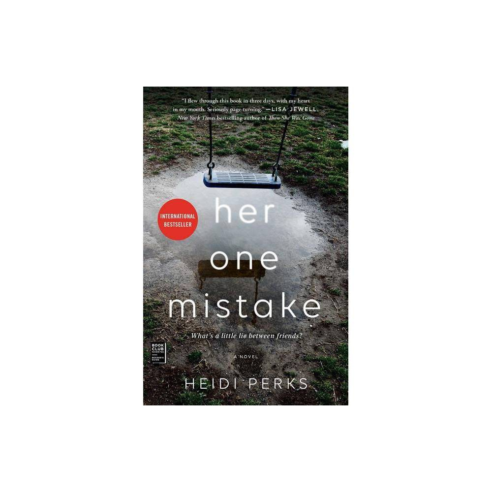 Her One Mistake - by Heidi Perks (Paperback) from Simon & Schuster