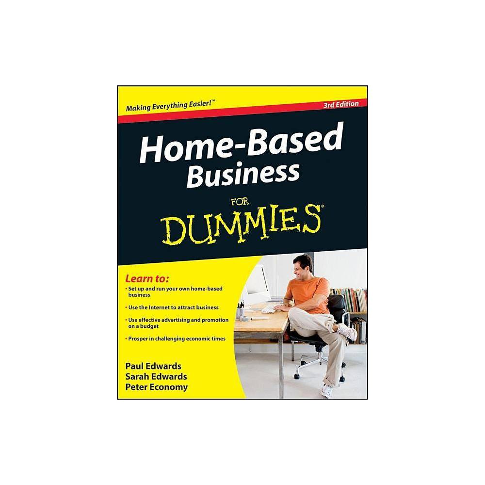 Home-Based Business for Dummies - (For Dummies) 3rd Edition by Sarah Edwards & Paul Edwards & Peter Economy (Paperback) from Boss