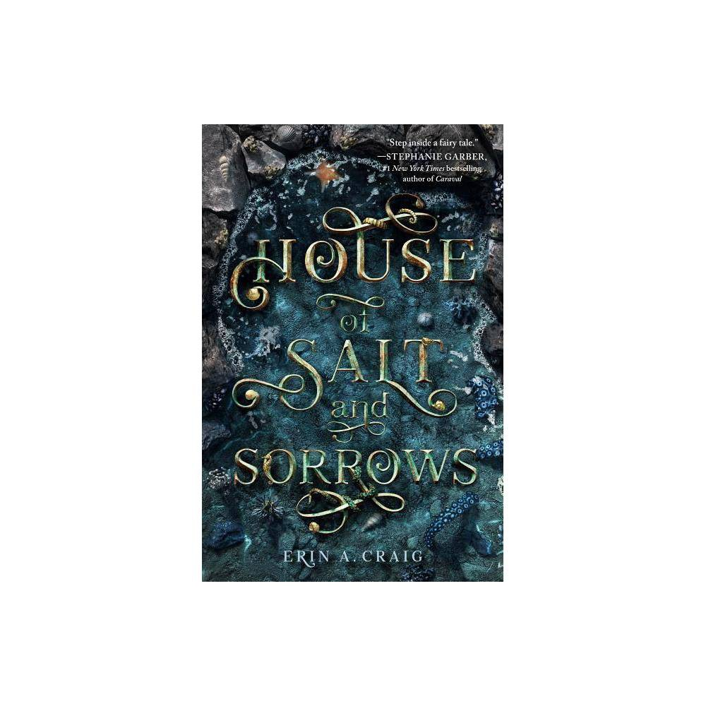 House of Salt and Sorrows - by Erin A. Craig (Hardcover) from Random House