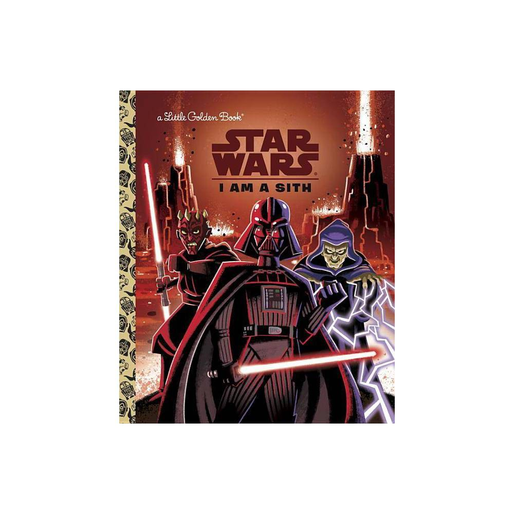 I Am a Sith - by Christopher Nicholas (Hardcover) from Random House