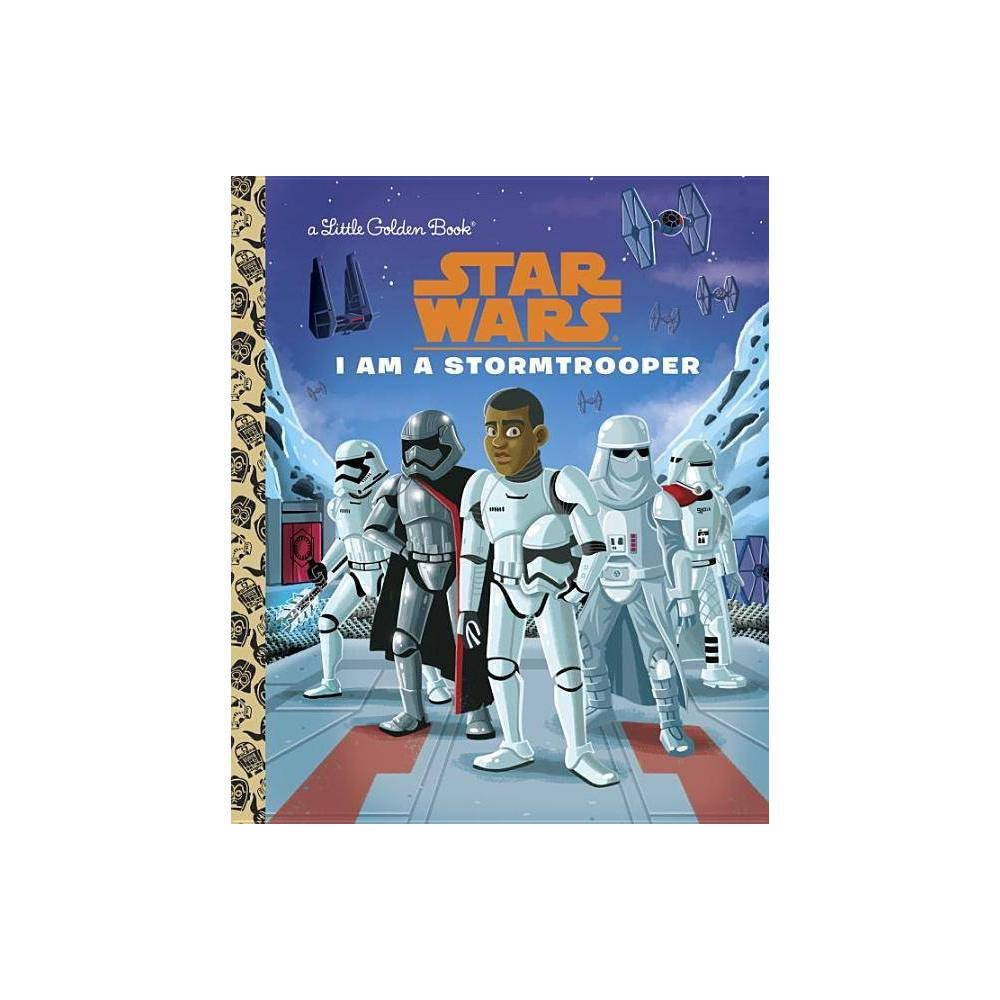 I Am a Stormtrooper (Hardcover) (Christopher Nicholas) from Random House